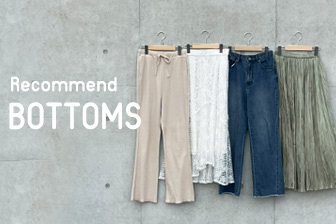 RECOMMEND BOTTOMS